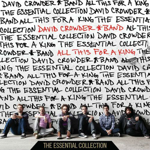 All This For A King by David Crowder - Buy Album