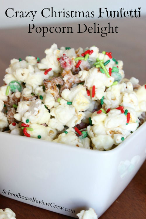 SchoolhouseReviewCrew - Crazy Christmas Funfetti Popcorn Delight